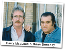Harry MacLean and Brian Deheney